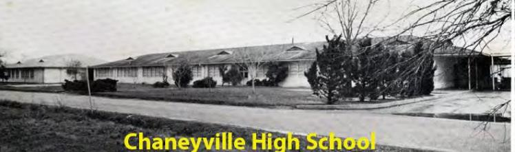 CHANEYVILLE HIGH SCHOOL