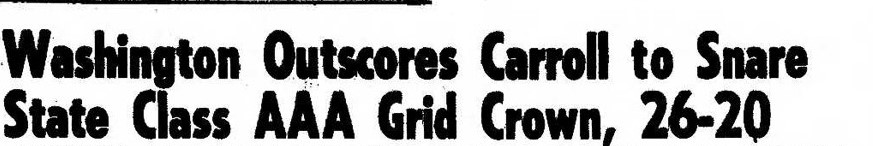 Washington Vs Carroll 1960 LIALO TITLE GAME HEADLINE